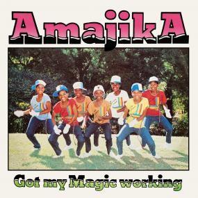Amajika - Got My Magic Working - Inc. Esa Dub