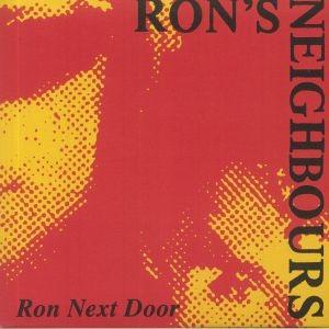 Ron's Neighbours - Ron Next Door