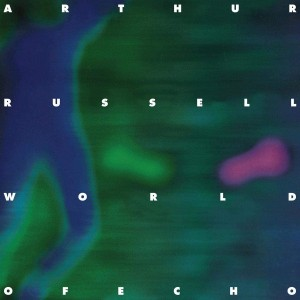 Arthur Russell - World Of Echo - 2021 Reissue