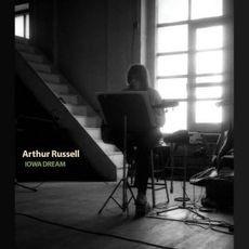 Arthur Russell - Iowa Dream - 2021 Reissues