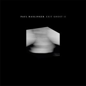 Paul Haslinger - Exit Ghost II