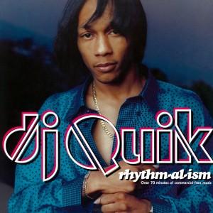 DJ Quik - Rhythm-al-ism - 2022 Reissue
