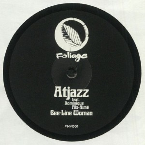 Atjazz Featuring Dominique Fils-Aime - See-Line Woman