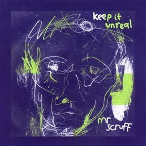 Image of Mr Scruff - Keep It Unreal