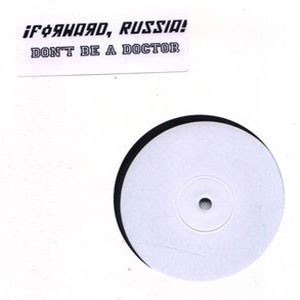 Image of ¡Forward, Russia! - Don't Be A Doctor