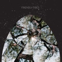 Image of Friendly Fires - Friendly Fires