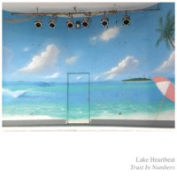 Image of Lake Heartbeat - Trust In Numbers