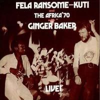 Image of Fela Kuti - Fela With Ginger Baker LIVE!