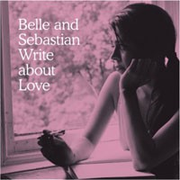 Image of Belle And Sebastian - Write About Love