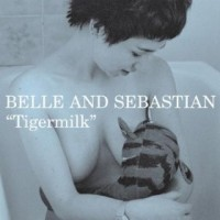 Image of Belle And Sebastian - Tigermilk