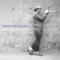 Image of Matthew Halsall - On The Go