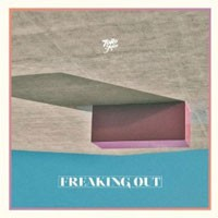 Image of Toro Y Moi - Freaking Out