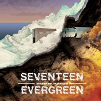 Image of Seventeen Evergreen - Steady On, Scientist