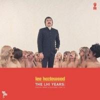 Image of Lee Hazlewood - The LHI Years : Singles, Nudes And Backsides (1968-71)