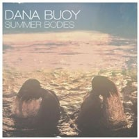 Image of Dana Buoy - Summer Bodies