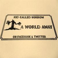 Image of Kid Called Sorrow - A World Away
