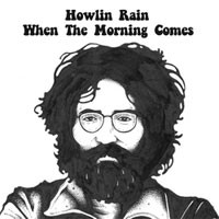 Image of Howlin Rain - Till The Morning Comes