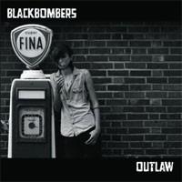 Image of Blackbombers - Outlaw