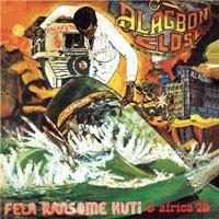 Image of Fela Kuti - Alagbon Close / Why Black Man Dey Suffer