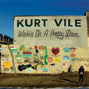 Image of Kurt Vile - Wakin On A Pretty Daze