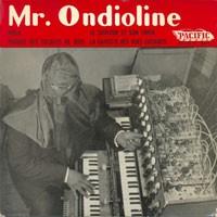 Image of Mr. Ondioline - Mr. Ondioline