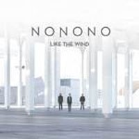 Image of Nonono - Like The Wind - Inc. D. Lissvik Remix