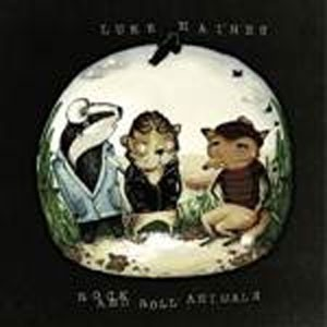 Image of Luke Haines - Rock And Roll Animals