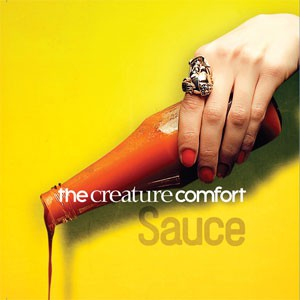 Image of The Creature Comfort - Sauce