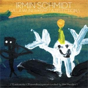Image of Irmin Schmidt - Villa Wunderbar / A Selection