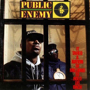 Image of Public Enemy - It Takes A Nation Of Millions To Hold Us Back - Back To Black Edition