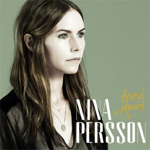 Image of Nina Persson - Animal Heart
