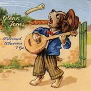 Image of Glenn Jones - Welcomed Wherever I Go
