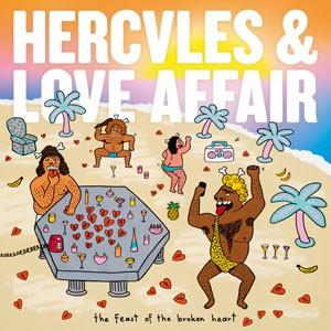 Image of Hercules & Love Affair - The Feast Of The Broken Heart