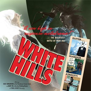 Image of White Hills - Glitter Glamour Atrocity