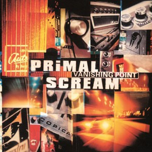 Image of Primal Scream - Vanishing Point - 180g Vinyl Edition