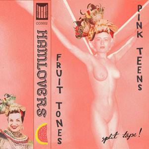 Image of Fruit Tones / Pink Teens - Hamlovers Split Tape