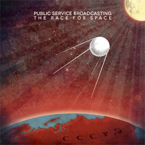 Image of Public Service Broadcasting - The Race For Space