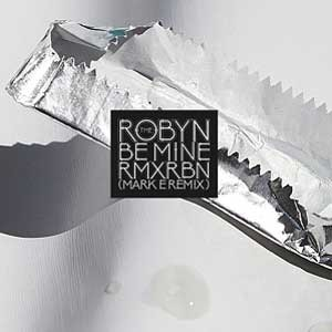 Image of Robyn - Love Kills (Harry Romero Remix) / Be Mine (Mark E)