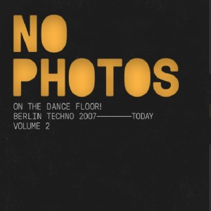 Image of Various Artists - No Photos On The Dancefloor