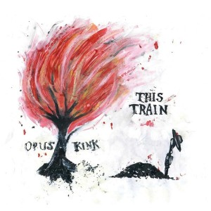 Image of Opus Kink - Wild Bill / This Train