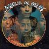 Miguel De Deus<br>Black Soul Brothers<br>Groovie