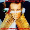 Adam & The Ants<br>Kings Of The Wild Frontier<br>Sony