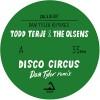 Todd Terje & The Olsens<br>Disco Circus - Dan Tyler Remixes<br>Olsen