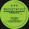 Hieroglyphic Being & The Configurative Or Modular Me Trio<br>Cosmic Bebop<br>Mathematics