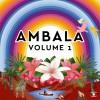 Ambala<br>Volume 1<br>Music For Dreams