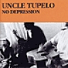 Image of Uncle Tupelo - No Depression