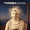 Image of The Offspring - Splinter