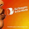 Various Artists<br>DJ Gregory - In The House<br>In The House / Defected