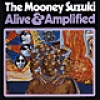 Image of The Mooney Suzuki - Alive And Amplified
