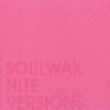 Image of Soulwax - Nite Versions
